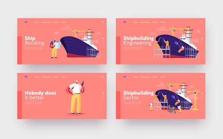 Shipbuilding Landing Page Template Set. Male Engineers Assembling Nautical Vessel on Scaffold in Dock, Ship Building