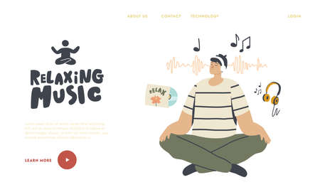 Emotional Balance, Leisure, Life Harmony Landing Page Template. Relaxed Male Character Meditating Listen Relaxing Music