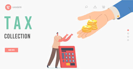 Tax Collection Landing Page Template. Tiny Man with Calculator Stretching Hands to Huge Palm Giving Gold Coins