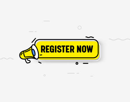 Register Now Isolated Icon or Banner, Yellow Megaphone, Speech Bubble and Abstract Elements. Trendy Style Registration