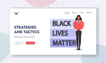 Black Lives Matter Strategies and Tactics Landing Page Template. Antiracist African Character with Heart in Hand Protest