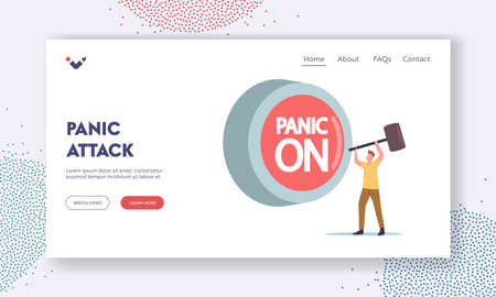 Panic Attack Landing Page Template. Tiny Male Character with Hammer Hit Huge Red Button Panic On. Mental Disorder
