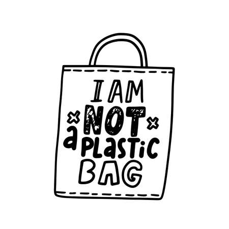 I am not a Plastic Bag Banner with Monochrome Handbag and Hand Drawn Lettering, Ecology Protection Typography or Print Ilustração Vetorial