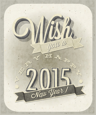 Vintage New Year\'s Eve Card. Retro cartoon style New Year greetings illustration. Vintage style typographic and calligraphic symbols for new years ewe card design. 2015