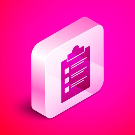 Isometric Clipboard with checklist icon isolated on pink background. Control list symbol. Survey poll or questionnaire feedback form. Silver square button. Vector Illustration