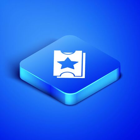 Isometric Ticket icon isolated on blue background. Amusement park. Blue square button. Vector Illustration Illustration