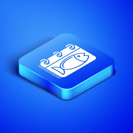 Isometric Calendar with a fish icon isolated on blue background. Day of fish. Blue square button. Vector Illustration
