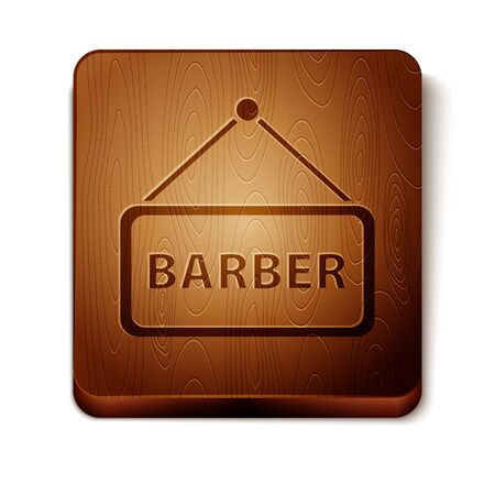 Brown Barbershop icon isolated on white background. Hairdresser signboard. Wooden square button. Vector Illustration
