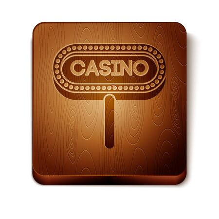 Brown Casino signboard icon isolated on white background. Wooden square button. Vector Illustration Иллюстрация