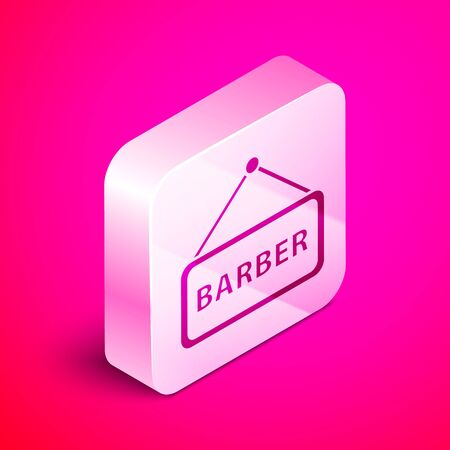 Isometric Barbershop icon isolated on pink background. Hairdresser logo or signboard. Silver square button. Vector Illustration