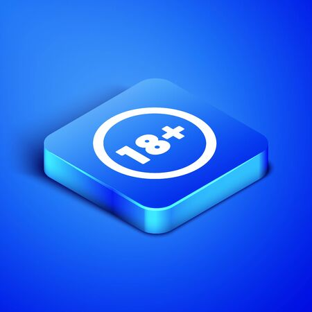 Isometric Plus 18 movie icon isolated on blue background. Adult content. Under 18 years sign. Blue square button. Vector Illustration