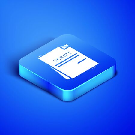 Isometric Scenario icon isolated on blue background. Script reading concept for art project, films, theaters. Blue square button. Vector Illustration Ilustração