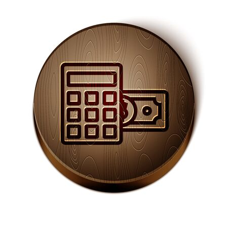 Brown line Calculator with dollar symbol icon isolated on white background. Money saving concept. Accounting symbol. Wooden circle button. Vector Illustration