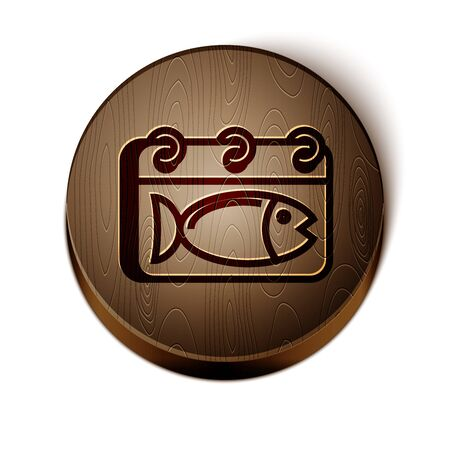 Brown line Calendar with a fish icon isolated on white background. Day of fish. Wooden circle button. Vector Illustration