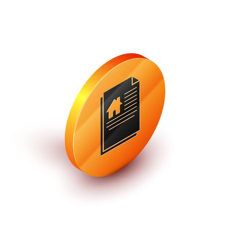Isometric House contract icon isolated on white background. Contract creation service, document formation, application form composition. Orange circle button. Vector Illustration Stock Illustratie