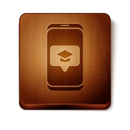 Brown Graduation cap on screen smartphone icon isolated on white background. Online learning or e-learning concept. Wooden square button. Vector Illustration 写真素材 - 132654903
