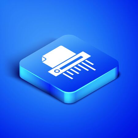 Isometric Paper shredder confidential and private document office information protection icon isolated on blue background. Blue square button. Vector Illustration