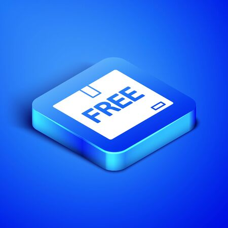 Isometric Cardboard box with free symbol icon isolated on blue background. Box, package, parcel sign. Delivery, transportation and shipping. Blue square button. Vector Illustration