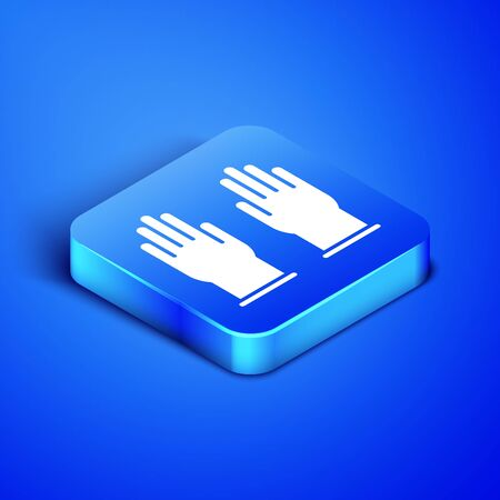 Isometric Rubber gloves icon isolated on blue background. Latex hand protection sign. Housework cleaning equipment symbol. Blue square button. Vector Illustration
