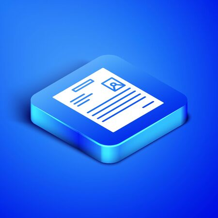 Isometric Personal document icon isolated on blue background. File icon. Checklist icon. Business concept. Blue square button. Vector Illustration