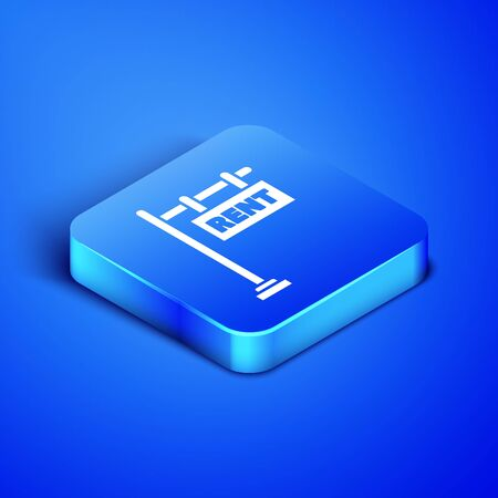 Isometric Hanging sign with text Rent icon isolated on blue background. Signboard with text Rent. Blue square button. Vector Illustration Çizim