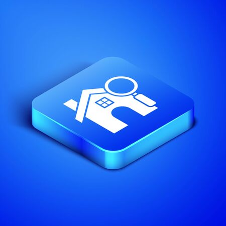 Isometric Search house icon isolated on blue background. Real estate symbol of a house under magnifying glass. Blue square button. Vector Illustration
