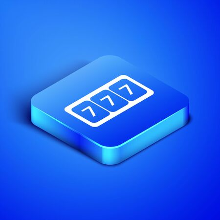 Isometric Slot machine with lucky sevens jackpot icon isolated on blue background. Blue square button. Vector Illustration
