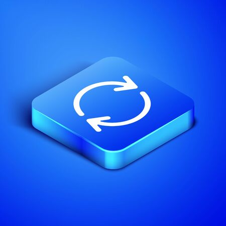 Isometric Refresh icon isolated on blue background. Reload symbol. Rotation arrows in a circle sign. Blue square button. Vector Illustration