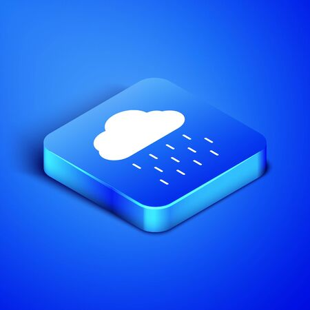 Isometric Cloud with rain icon isolated on blue background. Rain cloud precipitation with rain drops. Blue square button. Vector Illustration