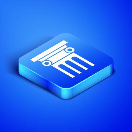 Isometric Law pillar icon isolated on blue background. Blue square button. Vector Illustration