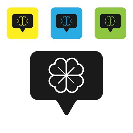 Black Four leaf clover in speech bubble icon isolated on white background. Happy Saint Patrick day. Set icons colorful square buttons. Vector Illustration