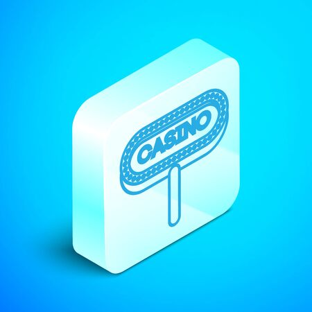Isometric line Casino signboard icon isolated on blue background. Silver square button. Vector Illustration