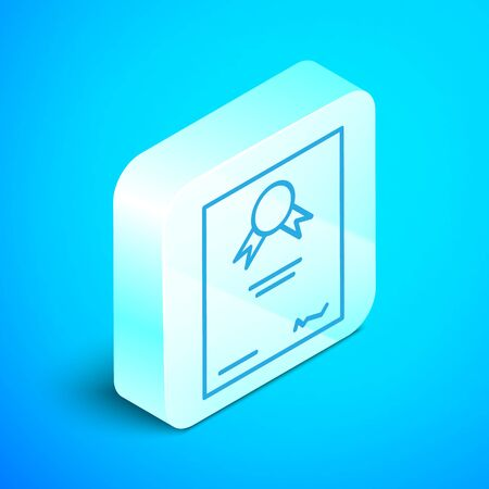 Isometric line Certificate template icon isolated on blue background. Achievement, award, degree, grant, diploma. Business success certificate. Silver square button. Vector Illustration
