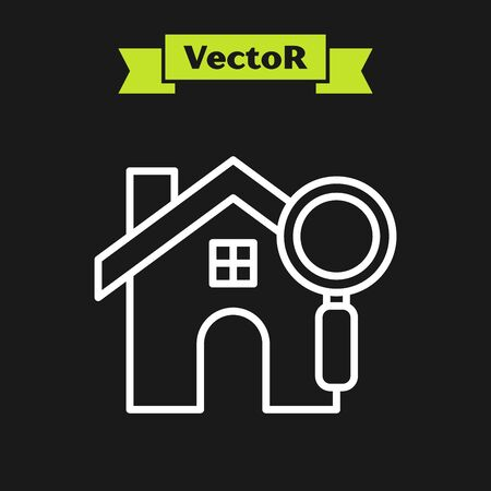 White line Search house icon isolated on black background. Real estate symbol of a house under magnifying glass. Vector Illustration