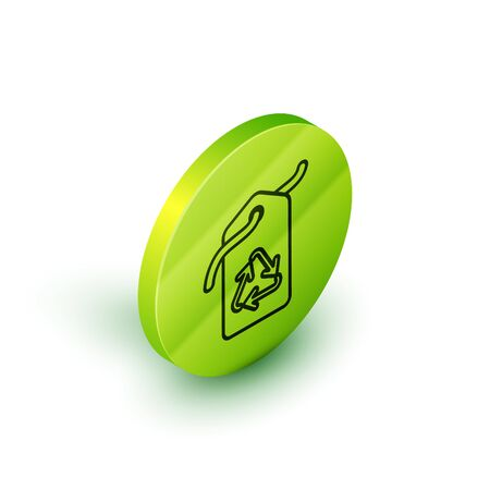 Isometric line Tag with recycle symbol icon isolated on white background. Banner, label, tag,  sticker for eco green. Green circle button. Vector Illustration