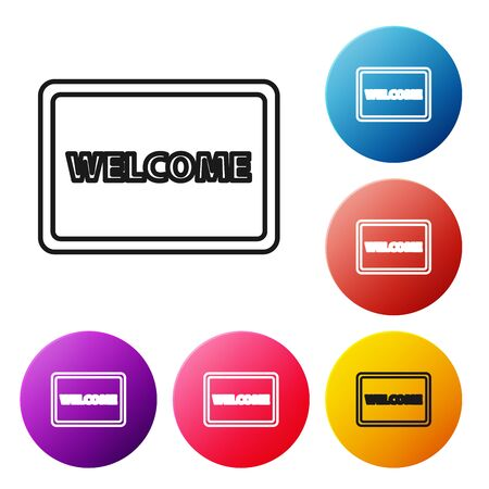 Black line Doormat with the text Welcome icon isolated on white background. Welcome mat sign. Set icons colorful circle buttons. Vector Illustration