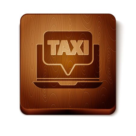 Brown Laptop call taxi service icon isolated on white background. Wooden square button. Vector Illustration