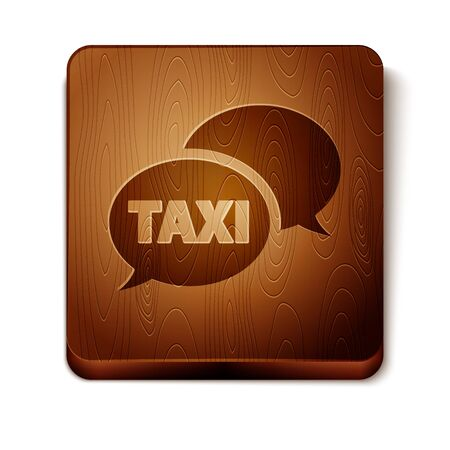 Brown Taxi call telephone service icon isolated on white background. Speech bubble symbol. Taxi for smartphone. Wooden square button. Vector Illustration 일러스트