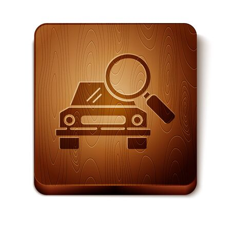 Brown Car search icon isolated on white background. Magnifying glass with car. Wooden square button. Vector Illustration