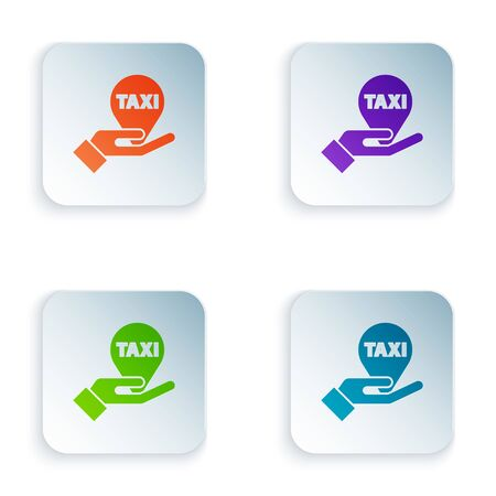 Color Hand on map pointer with taxi icon isolated on white background. Location symbol. Set icons in square buttons. Vector Illustration
