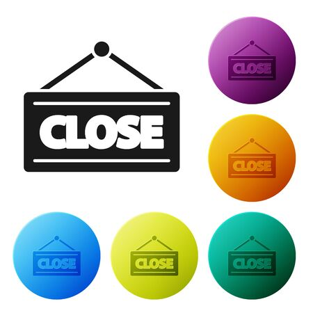 Black Hanging sign with text Closed icon isolated on white background. Business theme for cafe or restaurant. Set icons colorful circle buttons. Vector Illustration Stockfoto - 136506688