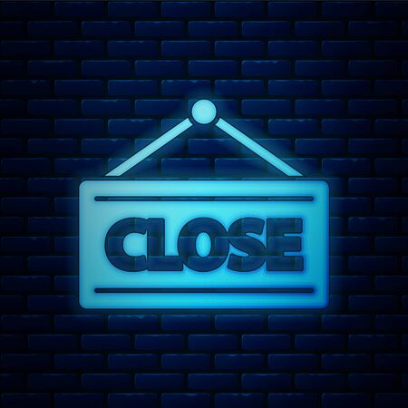 Glowing neon Hanging sign with text Closed icon isolated on brick wall background. Business theme for cafe or restaurant. Vector Illustration Stock Illustratie