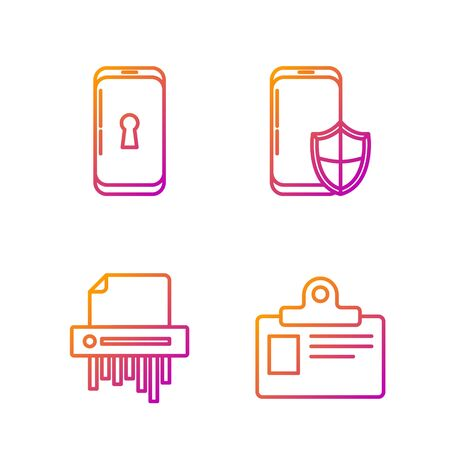 Set line Identification badge, Paper shredder confidential, Smartphone with lock and Smartphone with security shield . Gradient color icons. Vector