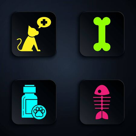 Set Fish skeleton, Veterinary clinic symbol, Dog medicine bottle and Dog bone. Black square button. Vector