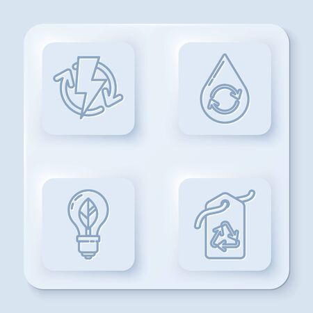 Set line Recharging, Recycle clean aqua, Light bulb with leaf and Tag with recycle symbol. White square button. Vector
