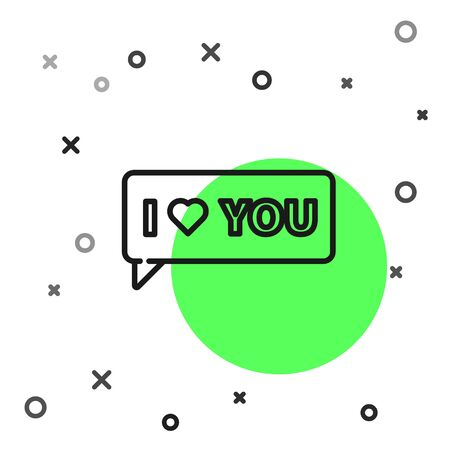 Black line Speech bubble with text I love you icon isolated on white background. Valentines day. Vector Illustration