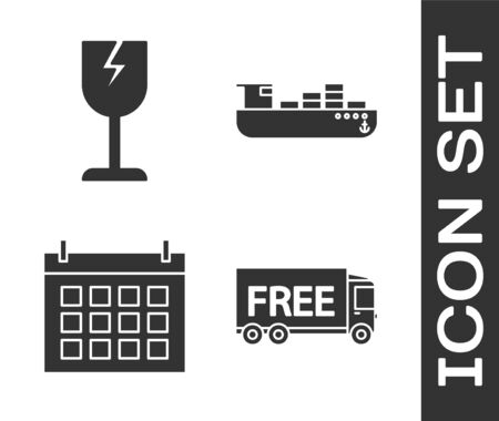 Set Free delivery service , Fragile broken glass symbol, Calendar  and Cargo ship with boxes delivery service  icon. Vector Vettoriali