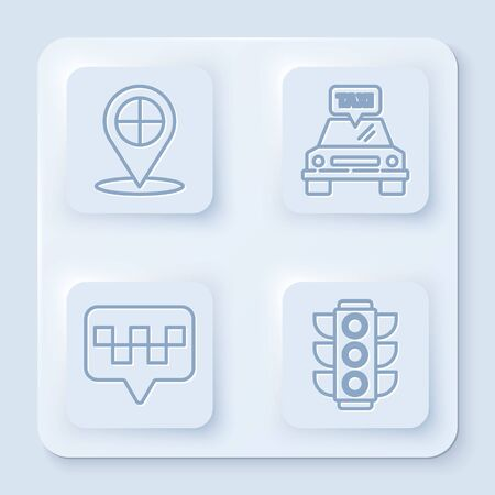 Set line Map pointer with taxi, Taxi car, Map pointer with taxi and Traffic light. White square button. Vector
