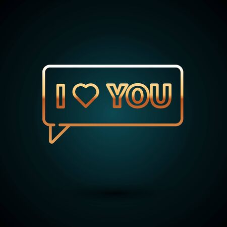 Gold line Speech bubble with text I love you icon isolated on dark blue background. Valentines day. Vector Illustration