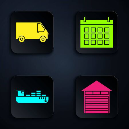 Set Closed warehouse , Delivery cargo truck vehicle , Cargo ship with boxes delivery service and Calendar . Black square button. Vector Standard-Bild - 140933064